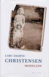Modellen - Lars Saabye Christensen