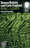 Roman Britain & Early England 55 BC-AD 871 (Norton Library History of England) - Peter Hunter Blair