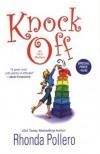 Knock Off - Rhonda Pollero