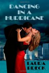Dancing in a Hurricane - Laura Breck