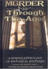 Murder Through the Ages: A Bumper Anthology of Historical Mysteries -