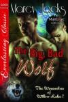 The Big, Bad Wolf - Marcy Jacks