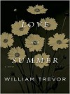 Love and Summer - William Trevor
