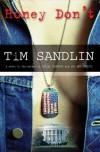 Honey Don't - Tim Sandlin