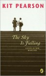 The Sky Is Falling - Kit Pearson