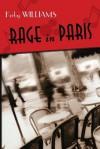 Rage in Paris - Kirby Williams