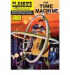 The Time Machine (Classics Illustrated) - H.G. Wells