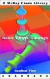 Basic Chess Endings - Reuben Fine