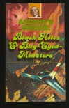 Asimov's Choice: Black Holes & Bug-Eyed-Monsters -