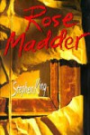 Rose Madder [Hardcover] by King, Stephen - Stephen King