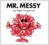 Mr. Messy - Roger Hargreaves