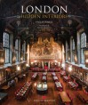 London Hidden Interiors: An English Heritage Book - Philip Davies, Derek Kendall