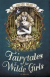 Fairytales for Wilde Girls - Allyse Near