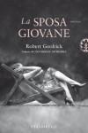 La sposa giovane (Narrativa) - Robert Goolrick