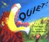 Quiet! - Paul Bright, Guy Parker-Rees