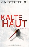 Kalte Haut - Marcel Feige