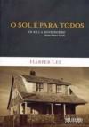 O Sol é para Todos (Brochura) - Harper Lee Lee