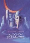 Klechdy sezamowe - Bolesław Leśmian