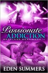 Passionate Addiction (Reckless Beat, #2) - Eden Summers