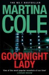 Goodnight Lady by Cole, Martina (2010) - Martina Cole
