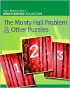 The Monty Hall Problem & Other Puzzles - Ivan Moscovich