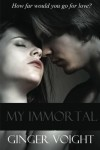 My Immortal - Ginger Voight