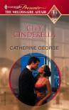 City Cinderella (Promotional Presents) - Catherine George
