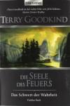 Das Schwert der Wahrheit 5: Die Seele des Feuers - Terry Goodkind