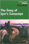 The Song of Igor's Campaign, An Epic of the Twelfth Century - Anonymous, Vladimir Nabokov