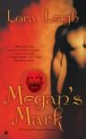 Megan's Mark (Breeds, #7) - Lora Leigh