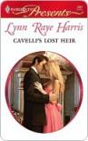 Cavelli's Lost Heir - Lynn Raye Harris