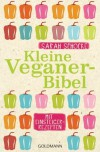 Kleine Veganer-Bibel - Sarah Schocke