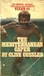Mediterranean Caper (Dirk Pitt) - Clive Cussler