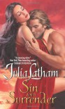Sin and Surrender - Julia Latham