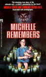 Michelle Remembers - Michelle Smith;Lawrence Pazder MD