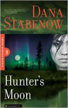 Hunter's Moon  - Dana Stabenow