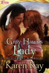 Gray Hawk's Lady - Karen Kay