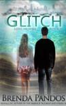 Glitch (Brighton Zombies #1) - Brenda Pandos