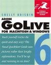 Adobe GoLive 6 for Macintosh and Windows - Shelly Brisbin