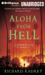 Aloha from Hell - Richard Kadrey, MacLeod Andrews