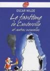 Le Fantôme de Canterville et autres nouvelles - Oscar Wilde
