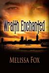Wraith Enchanted (Wraith, #2) - Melissa Fox