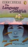The Language of Goldfish - Zibby Oneal, D. Brodie