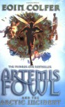 Artemis Fowl and the Arctic Incident  - Eoin Colfer