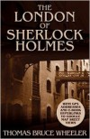 The London of Sherlock Holmes - Over 400 Computer Generated Street Level Photos - Thomas Bruce Wheeler