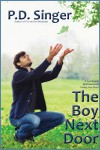 The Boy Next Door (Don't Read in the Closet) - P.D. Singer