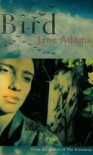 Bird - Jane Adams