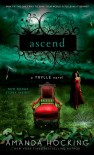 Ascend: A Trylle Novel - Amanda Hocking