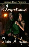 Impetuous - Denise A. Agnew