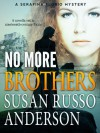 No More Brothers - Susan Russo Anderson
